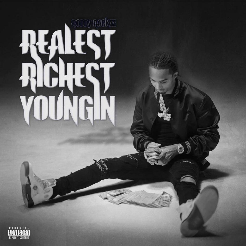 roddy rackzz realest richest youngin