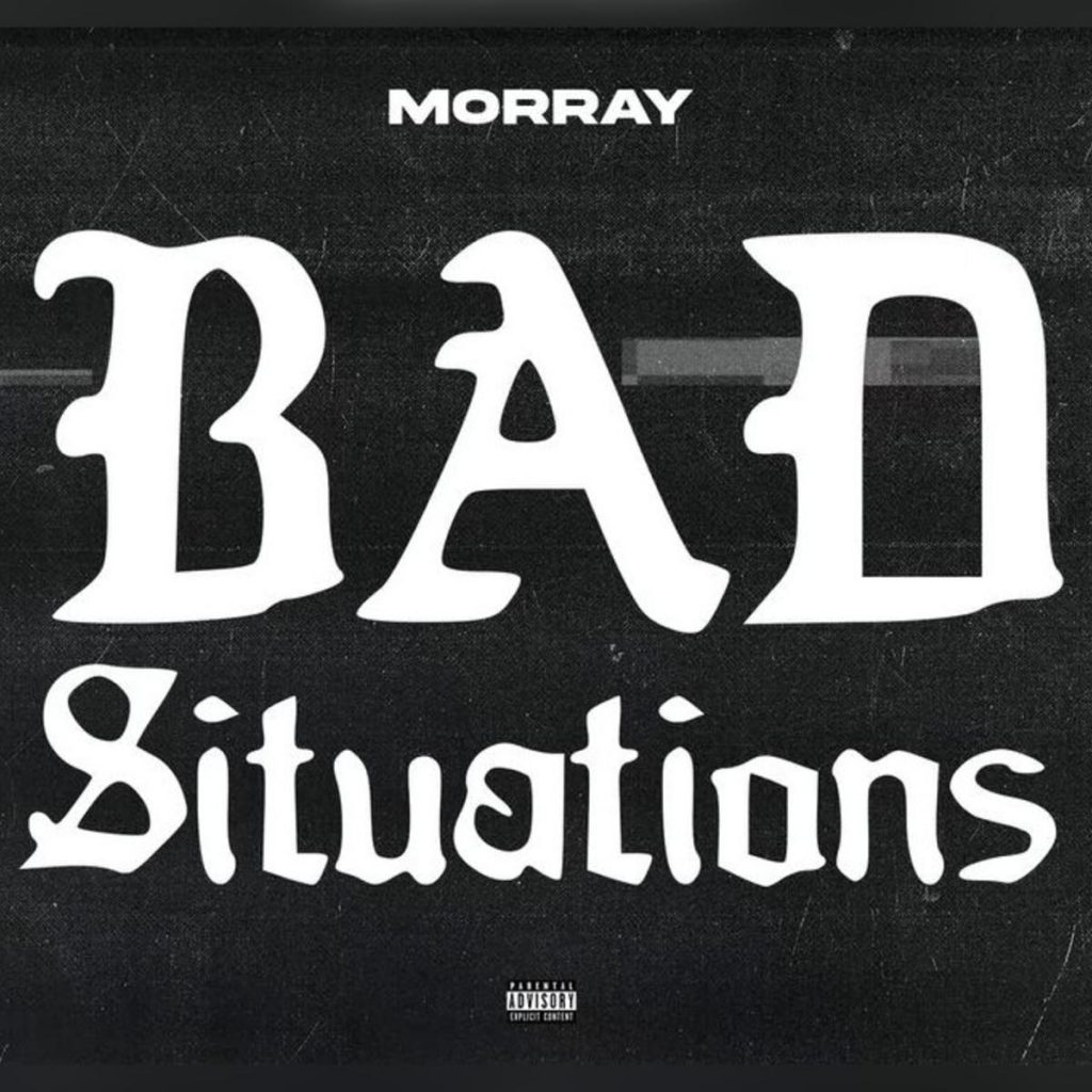 morray bad situations